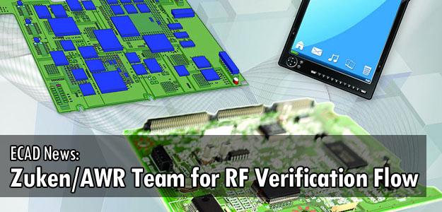 ECAD News: Zuken and AWR Team for RF Verification Flow
